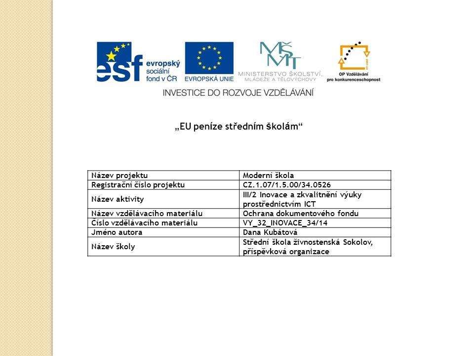 Ochrana dokumentového fondu zásady ochrany knihovního a dokumentového fondu restaurování konzervování digitalizace