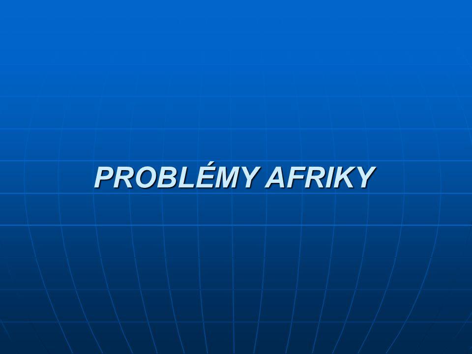 PROBLÉMY AFRIKY