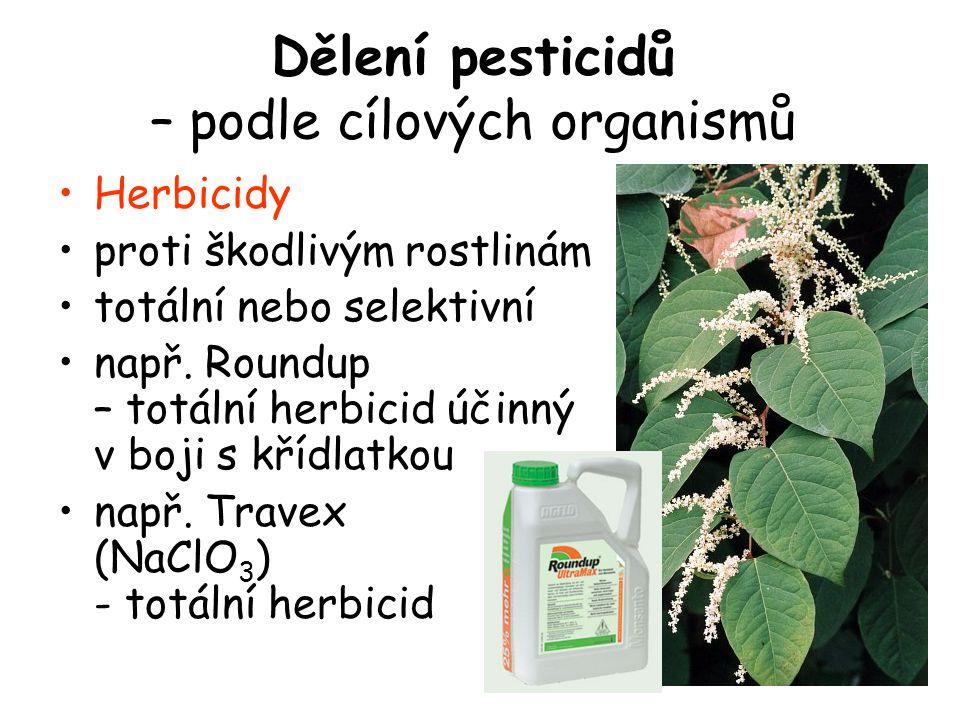 Herbicidy proti škodlivým rostlinám totální nebo selektivní např. Roundup – totální herbicid účinný v boji s křídlatkou např. Travex (NaClO 3 ) - totá
