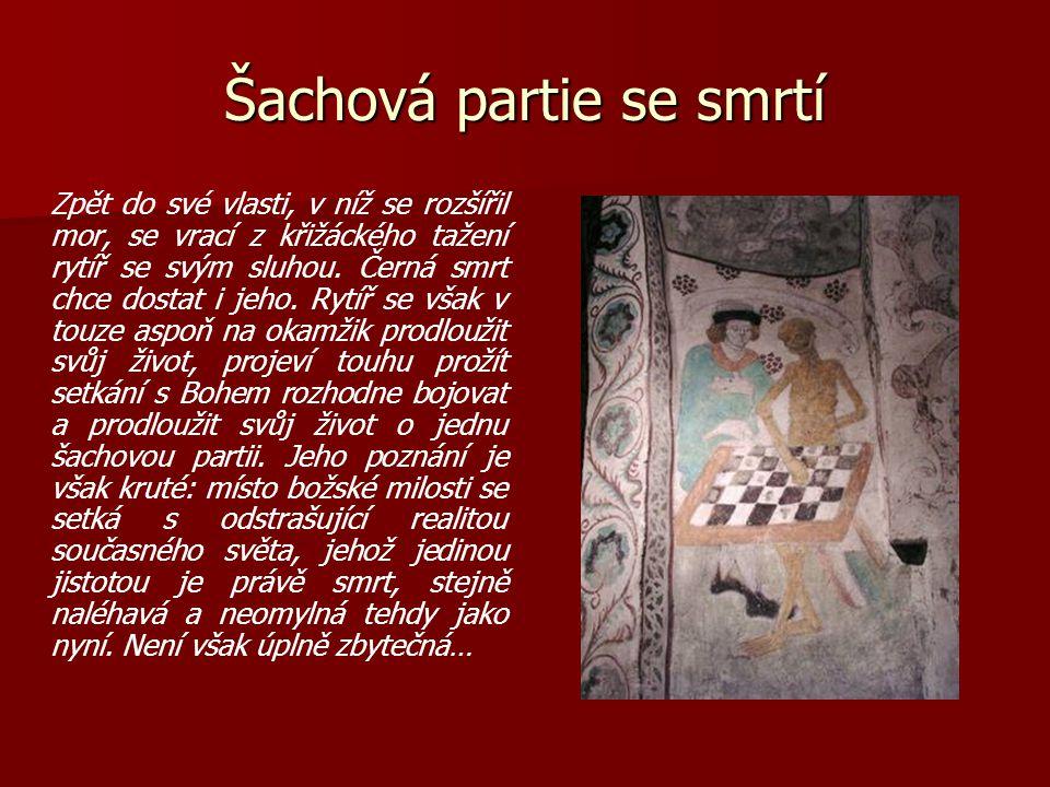Šachová partie se smrtí Zpět do své vlasti, v níž se rozšířil mor, se vrací z křižáckého tažení rytíř se svým sluhou.