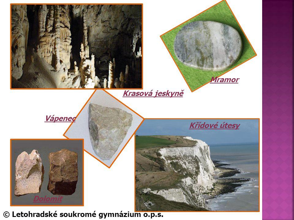 Dolomit Mramor Vápenec Křídové útesy Krasová jeskyně © Letohradské soukromé gymnázium o.p.s.