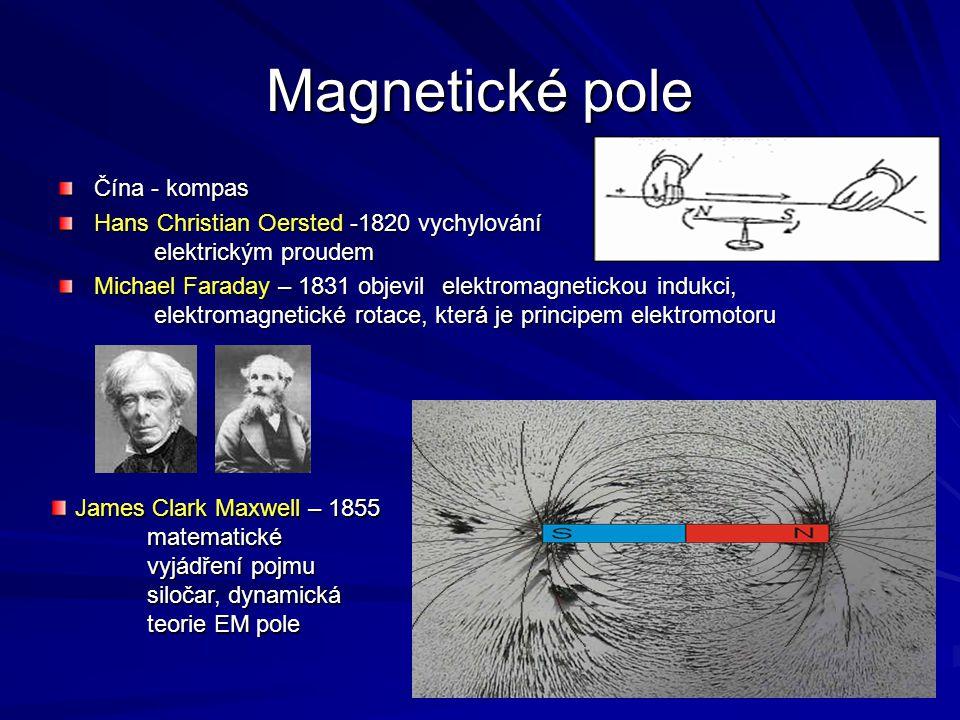 Magnetické pole Magnetické pole vzniká pohybem nabitých částic Kolem trvalého magnetu existuje magnetické pole Uzavřené křivky na rozdíl od elektrických siločar Helmholzova cívka Magnetické indukční čáry v okolí přímého vodiče s proudem