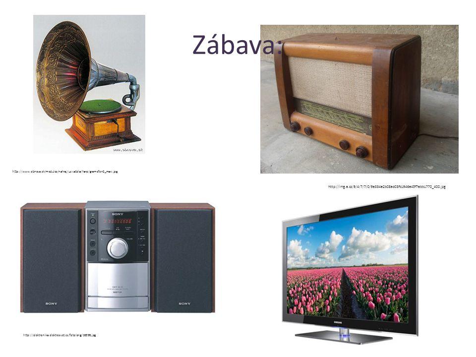 Zábava: http://www.obnova.sk/modules/nahraj/uzivatelia/harp/gramofon2_maxi.jpg http://img.a.cz/9/4/7/7/0/9a334e2b08ad03fc1946e45f7abb1770_400.jpg http://elektronika.elektrosvet.cz/foto/orig/16396.jpg