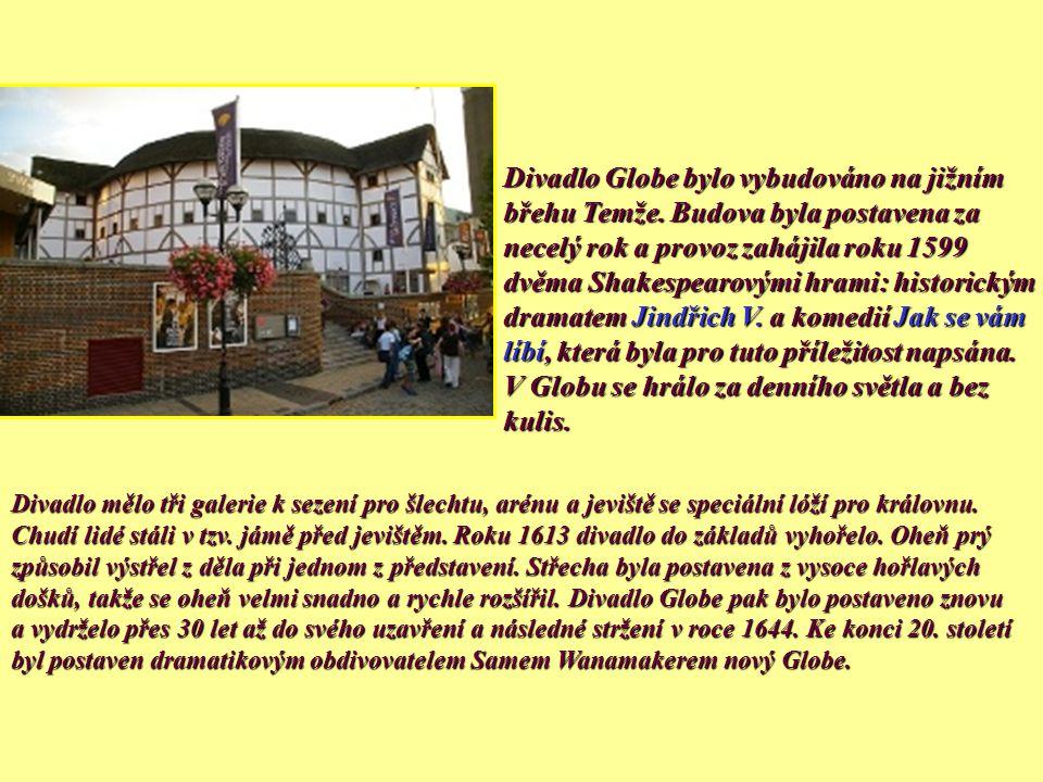 V roce 1599 se společnost Lord Chamberlain´s Men přemístila do divadla Globe a Shakespeare se stal vlastníkem jedné jeho desetiny. Díky tomu byl výraz