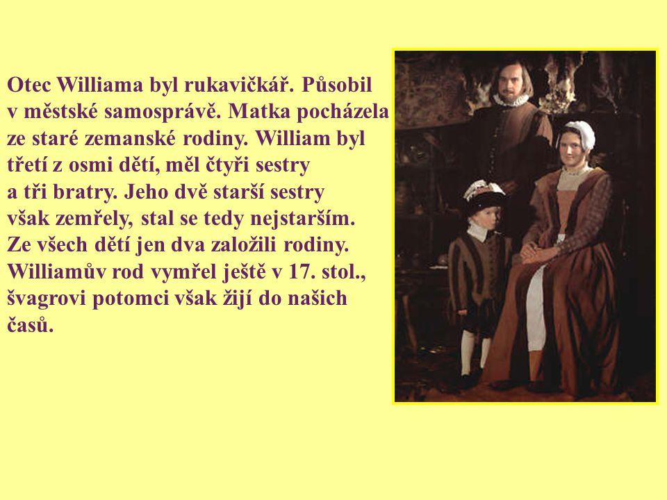 ŽIVOT ŽIVOT O jeho životě se toho mnoho neví, dokonce ani přesné datum narození není známo, tradičně se však uvádí datum 23. 4. 1564. Narodil se ve st