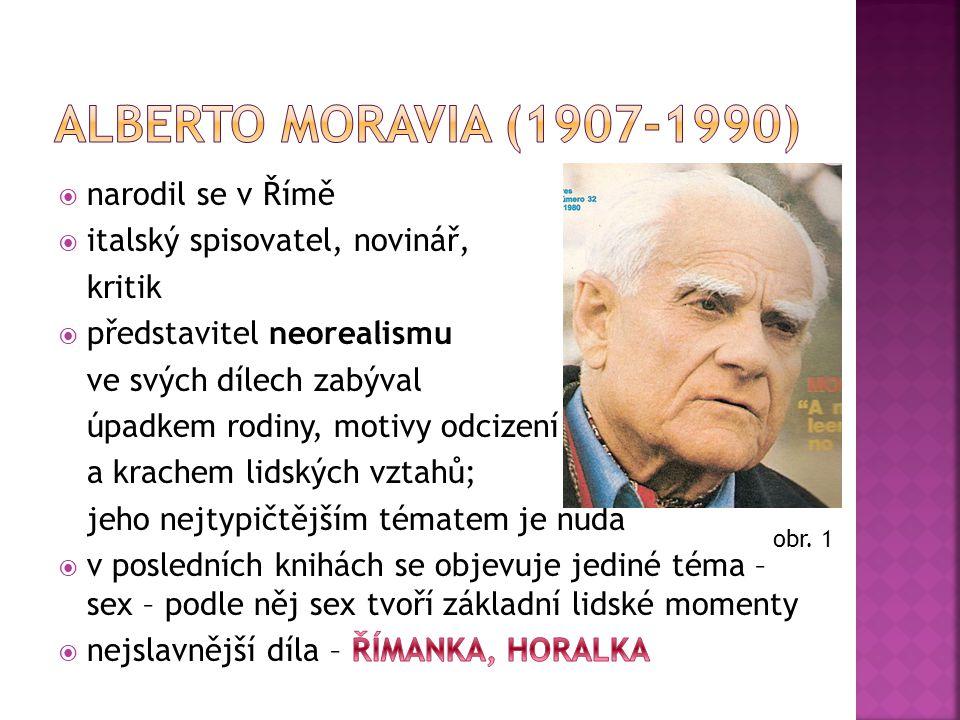 ŘÍMANKA (La Romana - 1947) – román zasazený do meziválečné Itálie.