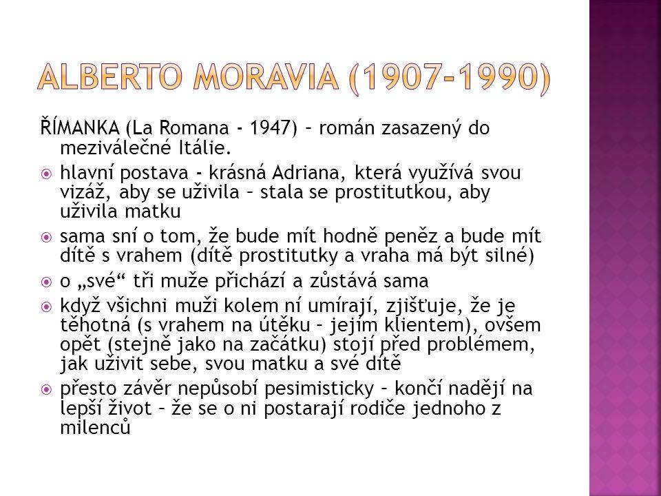 HORALKA (La Ciociara - 1957)  hlavní hrdinka se jmenuje Cesira; jako 16letá se vdala, vzorně se starala o domácnost, svého muže a dceru Rosettu  muž jí umírá a ona zůstává s dcerou sama  do toho přichází druhá světová válka  Cesira si přivydělává tím, že kupuje na venkově nedostatkové zboží a prodává ho v Římě na černém trhu  po bombardování Říma v roce 1943 utíká s dcerou do bezpečí – ukrývají se na venkově