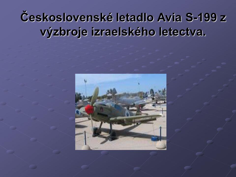 Československé letadlo Avia S-199 z výzbroje izraelského letectva.