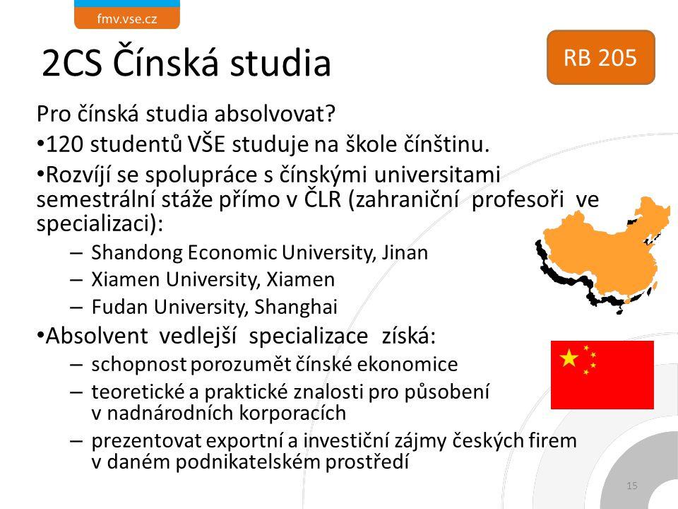 2CS Čínská studia Pro čínská studia absolvovat? 120 studentů VŠE studuje na škole čínštinu. Rozvíjí se spolupráce s čínskými universitami semestrální