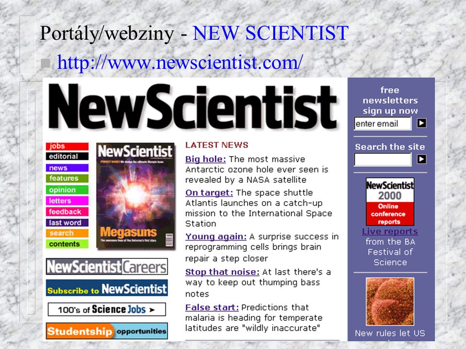Portály/webziny - NEW SCIENTIST n http://www.newscientist.com/