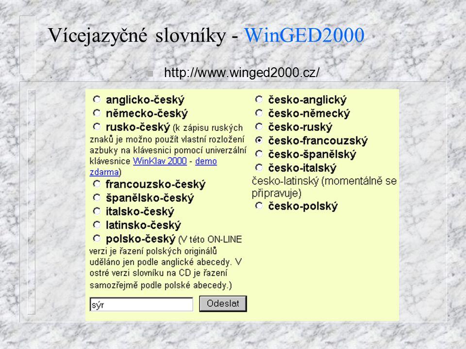 Vícejazyčné slovníky - WinGED2000 n http://www.winged2000.cz/