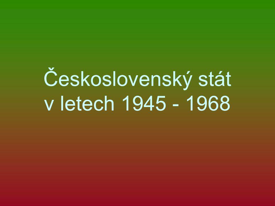 Československý stát v letech 1945 - 1968