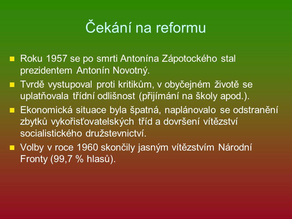 Čekání na reformu Roku 1957 se po smrti Antonína Zápotockého stal prezidentem Antonín Novotný. Tvrdě vystupoval proti kritikům, v obyčejném životě se