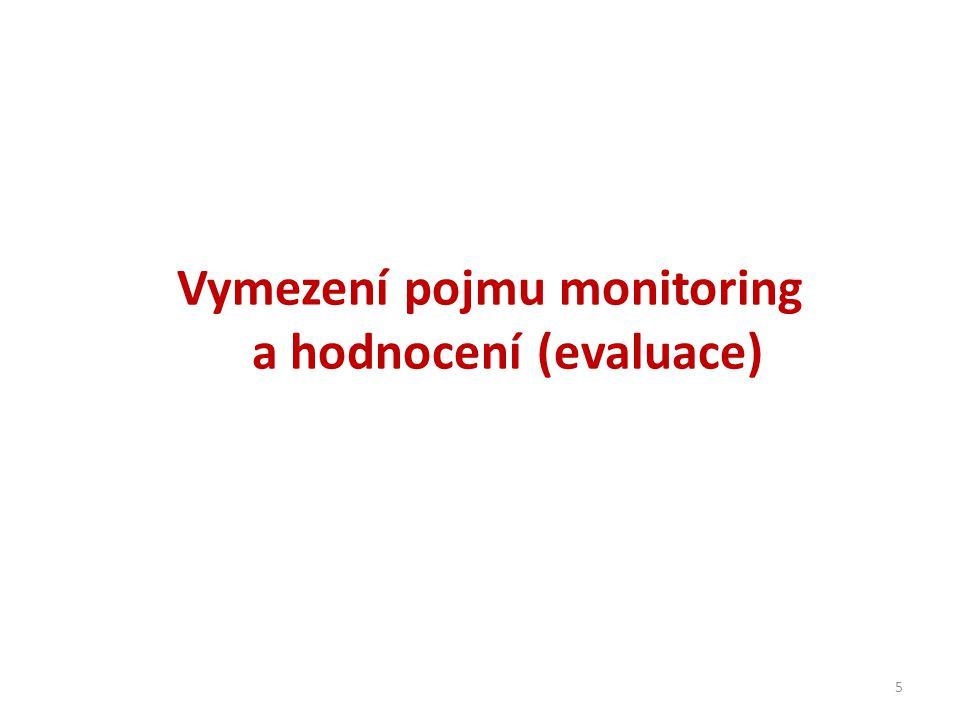 Vymezení pojmu monitoring a hodnocení (evaluace) 5