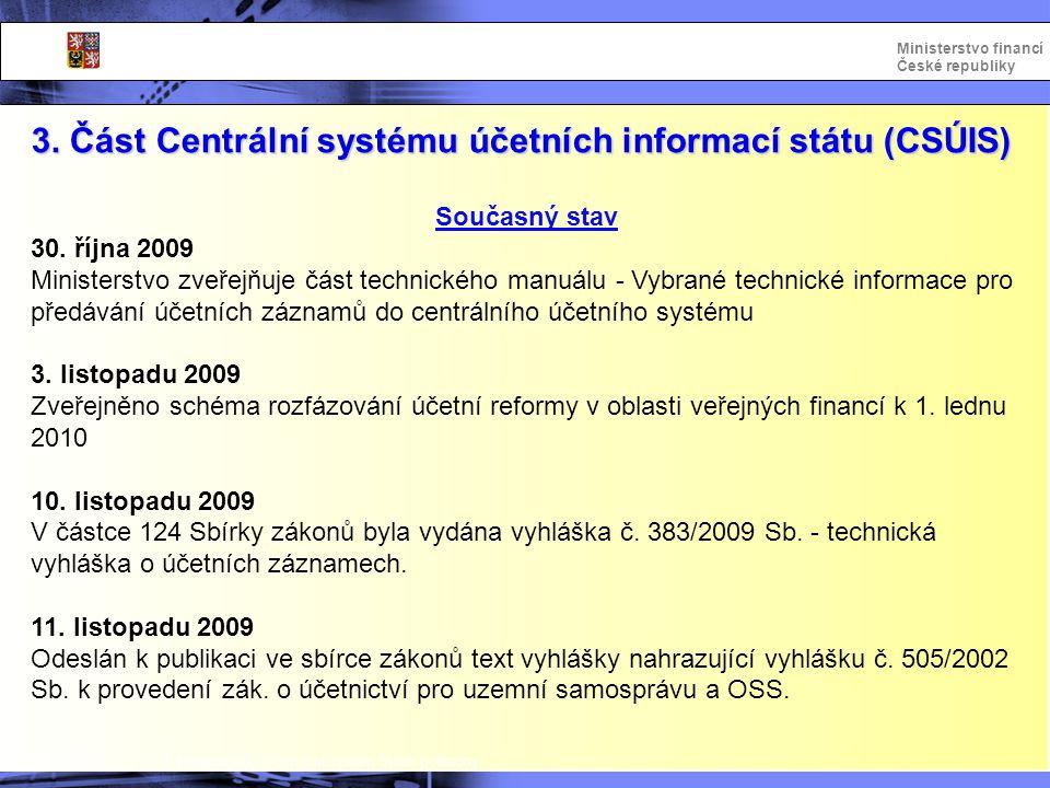 Integrovaný informační systém Státní pokladny Ministerstvo financí České republiky Vysvětlení formuláře – rozpočtové kapitoly