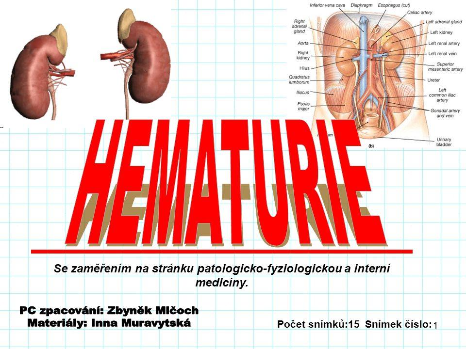 1 Počet snímků:15 Snímek číslo: Se zaměřením na stránku patologicko-fyziologickou a interní medicíny.