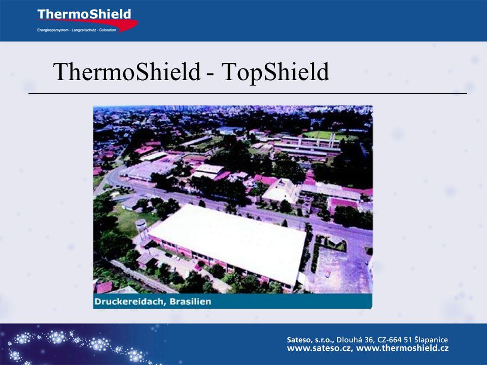 ThermoShield – Top-Shield Zvyšuje tepelnou pohodu podstřešních prostorů v letním období (ochrana proti přehřívání) Zamezuje vzniku termodynamických tr