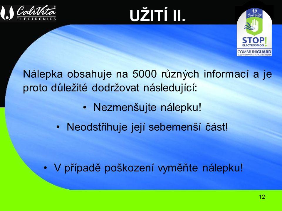 12 UŽITÍ II.