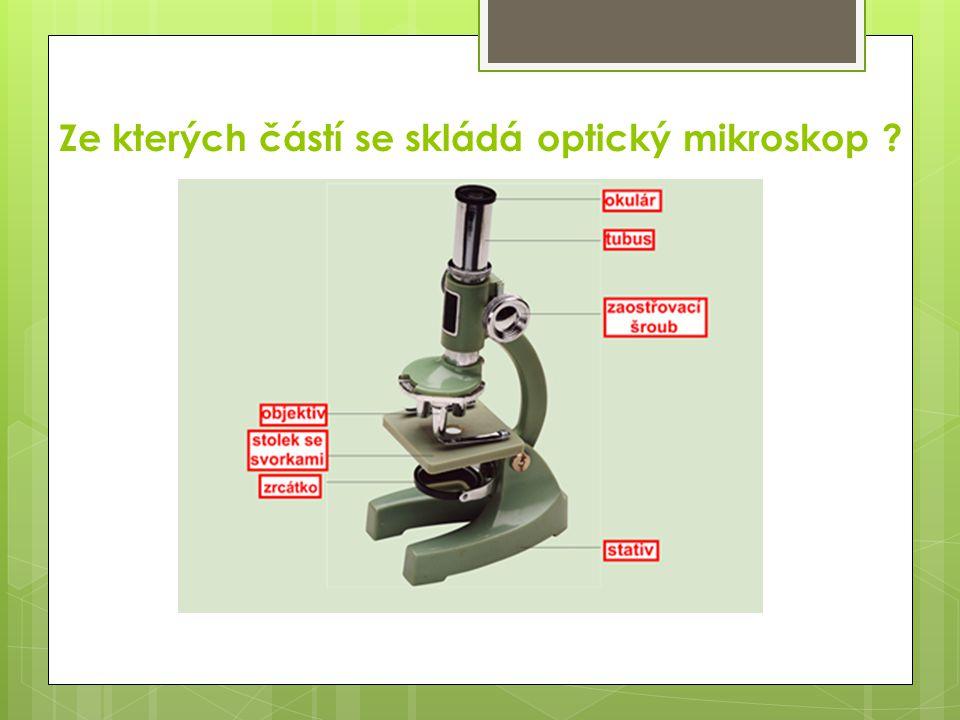 Jak se nazývají 2 optické čočky, které umožňují zvětšení?