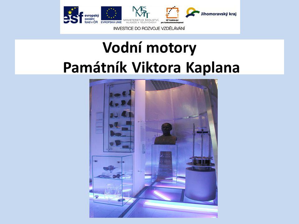 Vodní motory Památník Viktora Kaplana