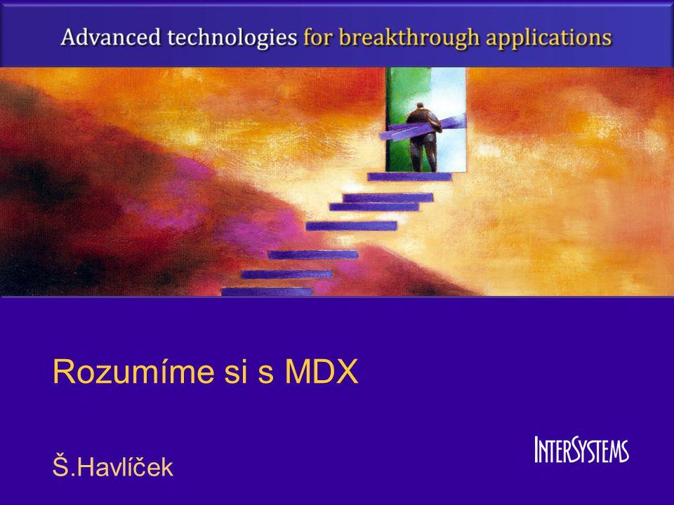 MDX SELECT … Klauzule WHERE filtruje obsah –Je nezávislá na řádcích a sloupcích –Prázdné buňky jsou prázdné
