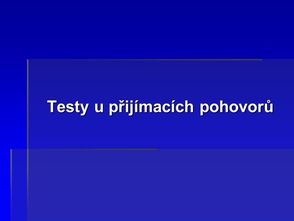 Úkol:  Na www.iq-tester.cz si můžete zkusit testy on-line: test vrozené inteligence, test numerické inteligence, testy osobnosti a pracovní psychotesty.