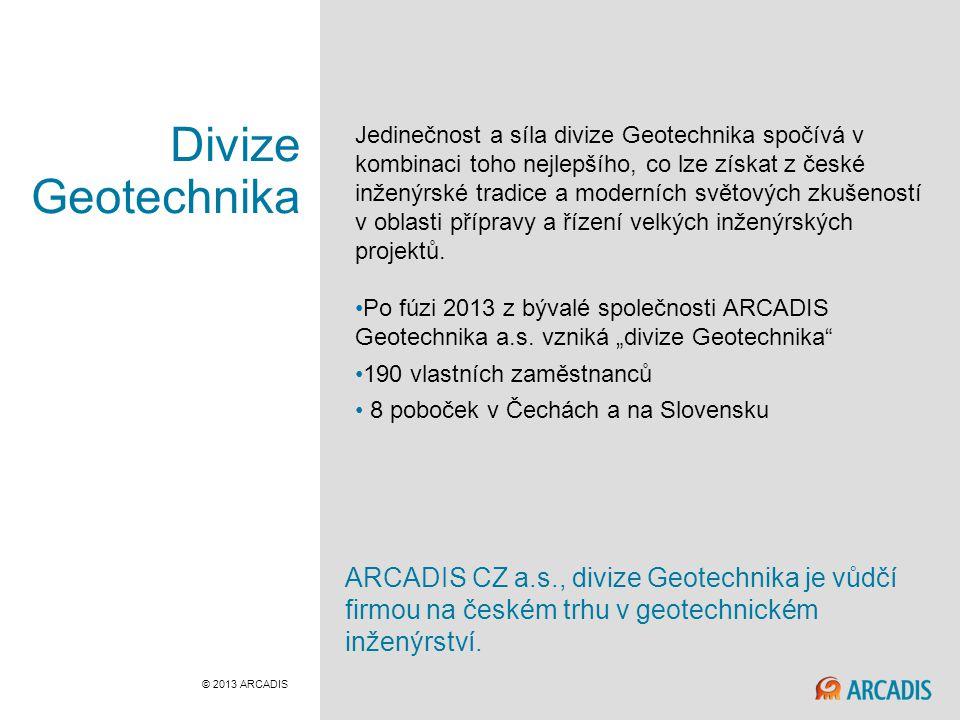 Divize Geotechnika Jedinečnost a síla divize Geotechnika spočívá v kombinaci toho nejlepšího, co lze získat z české inženýrské tradice a moderních světových zkušeností v oblasti přípravy a řízení velkých inženýrských projektů.