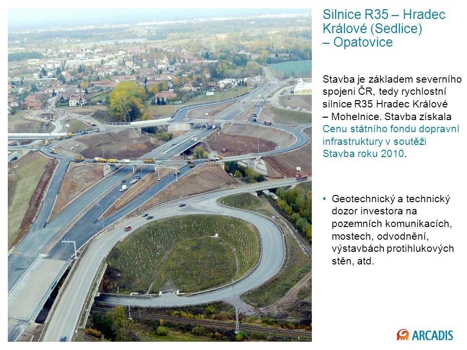 Silnice R35 – Hradec Králové (Sedlice) – Opatovice Stavba je základem severního spojeni ČR, tedy rychlostní silnice R35 Hradec Králové – Mohelnice.