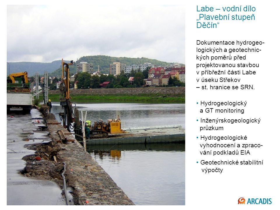 """Imagine the result Labe – vodní dílo """"Plavební stupeň Děčín Dokumentace hydrogeo- logických a geotechnic- kých poměrů před projektovanou stavbou v příbřežní části Labe v úseku Střekov – st."""