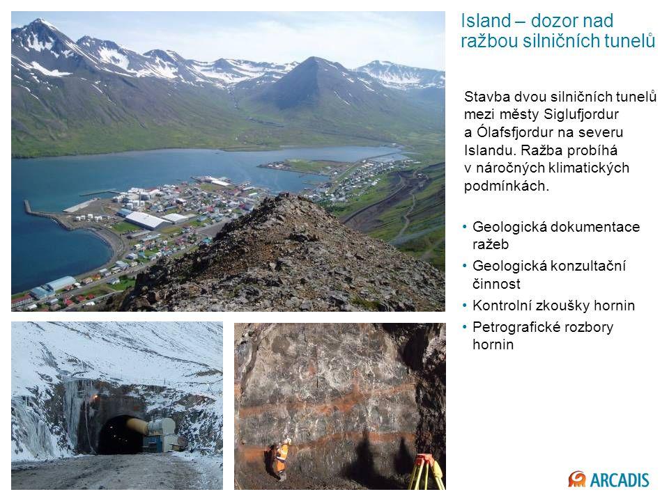 Imagine the result Island – dozor nad ražbou silničních tunelů Stavba dvou silničních tunelů mezi městy Siglufjordur a Ólafsfjordur na severu Islandu.