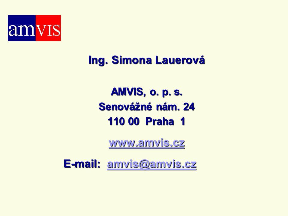 Ing. Simona Lauerová AMVIS, o. p. s. Senovážné nám.