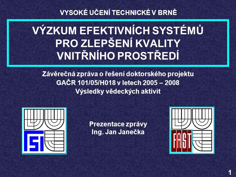 Organizátor akce: 1 x Vzdělávací kurz Akce hrazená GAČR: 2005 Konference ČR 2006 Konference Itálie 18.