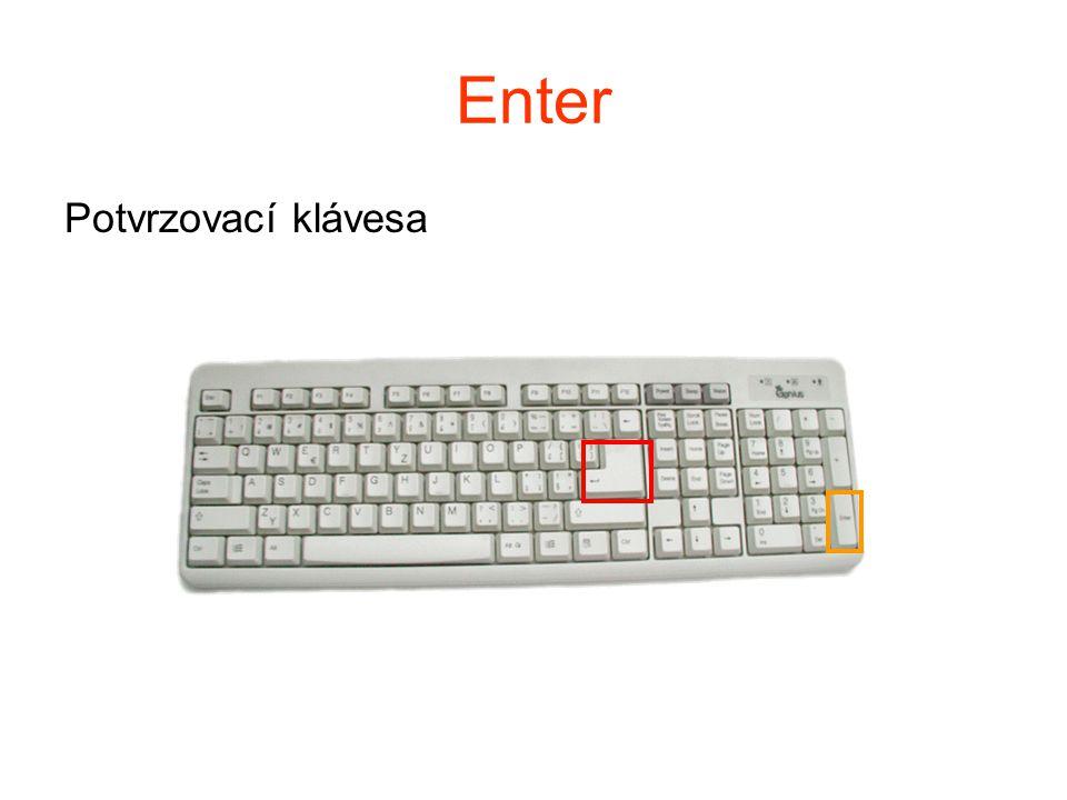 Enter Potvrzovací klávesa