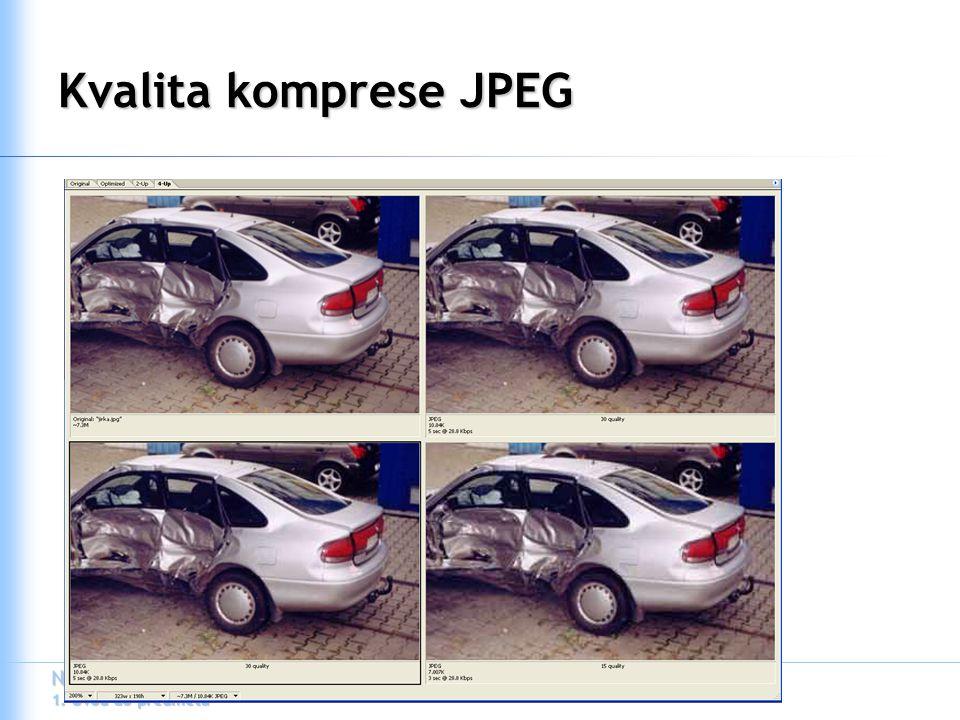 N111031 Internetové publikování 1. Úvod do předmětu Kvalita komprese JPEG