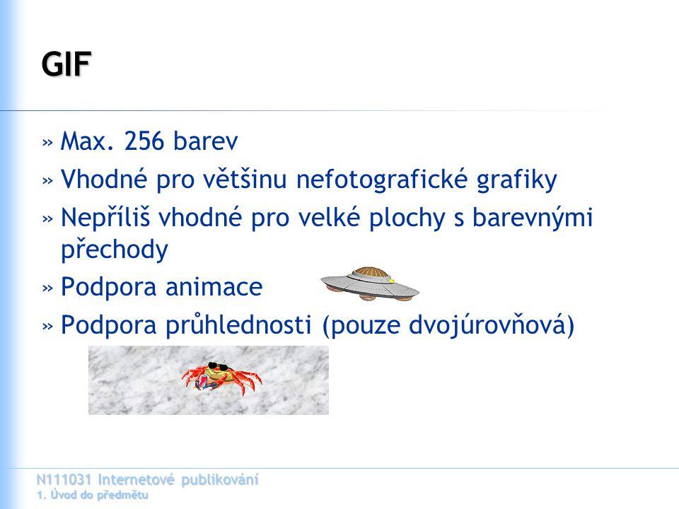 N111031 Internetové publikování 1. Úvod do předmětu GIF »Max.