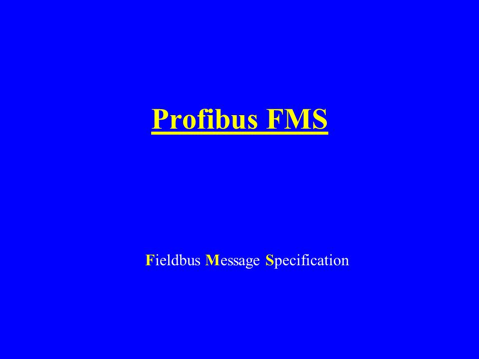 Profibus FMS Fieldbus Message Specification