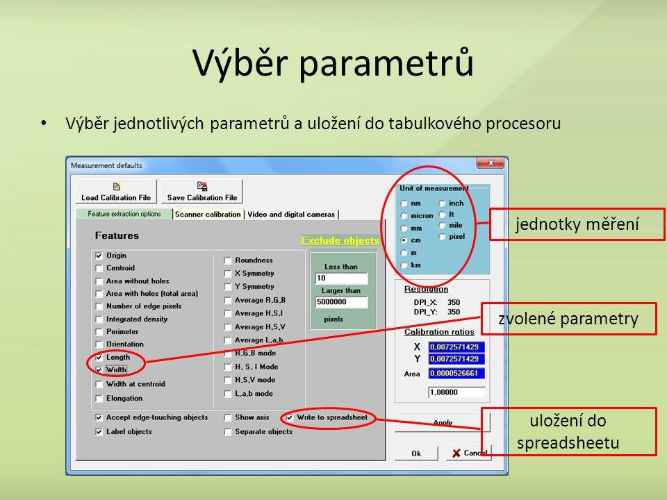 Výběr parametrů Výběr jednotlivých parametrů a uložení do tabulkového procesoru jednotky měření uložení do spreadsheetu zvolené parametry