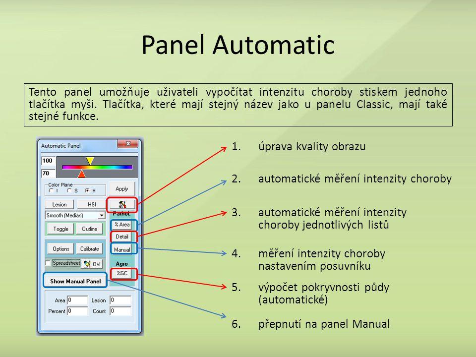 Panel Automatic Tento panel umožňuje uživateli vypočítat intenzitu choroby stiskem jednoho tlačítka myši. Tlačítka, které mají stejný název jako u pan