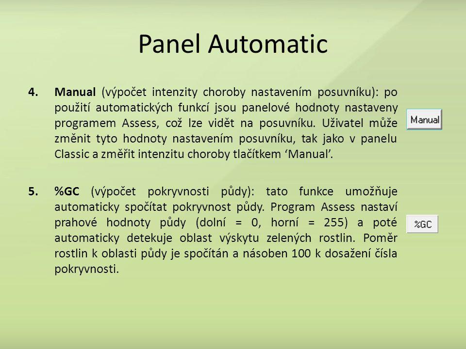 Panel Automatic 4.Manual (výpočet intenzity choroby nastavením posuvníku): po použití automatických funkcí jsou panelové hodnoty nastaveny programem Assess, což lze vidět na posuvníku.