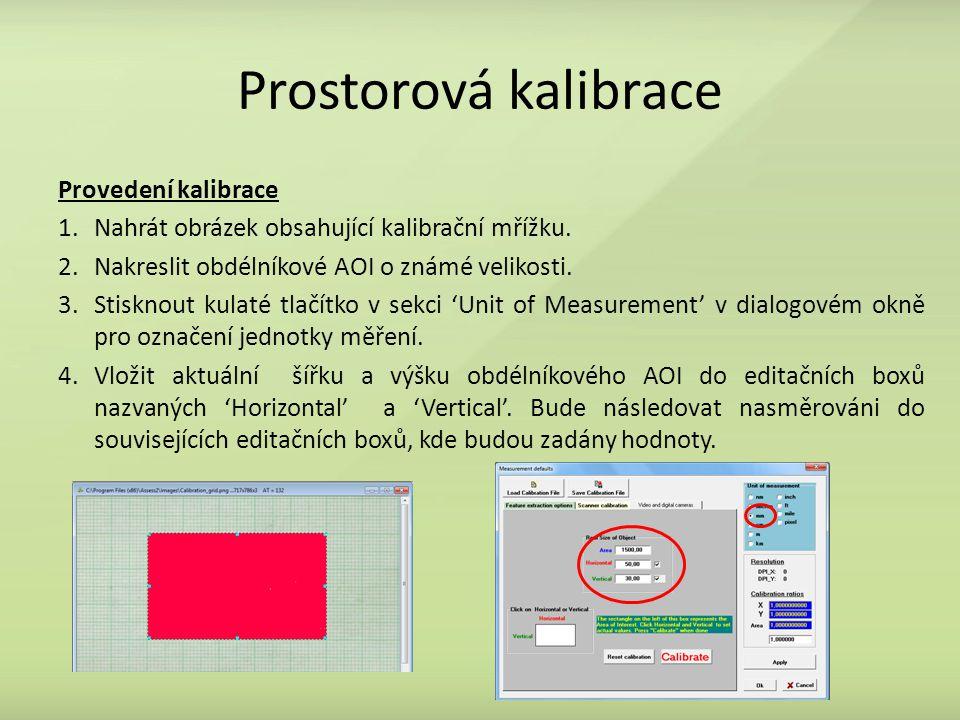 Prostorová kalibrace Provedení kalibrace 1.Nahrát obrázek obsahující kalibrační mřížku.