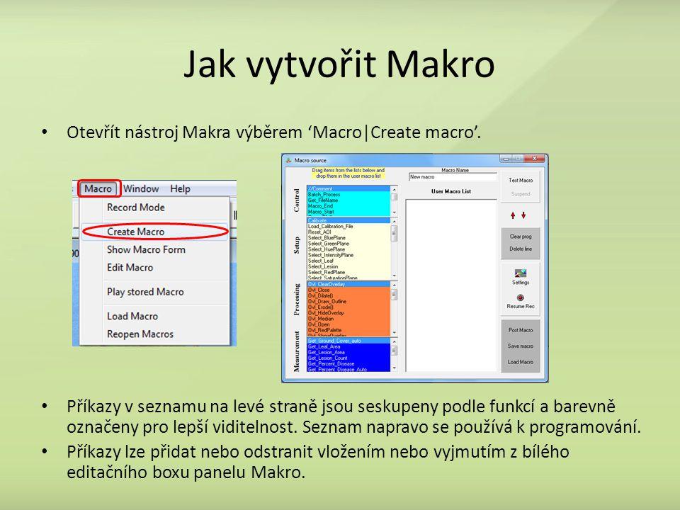Jak vytvořit Makro Otevřít nástroj Makra výběrem 'Macro|Create macro'. Příkazy v seznamu na levé straně jsou seskupeny podle funkcí a barevně označeny