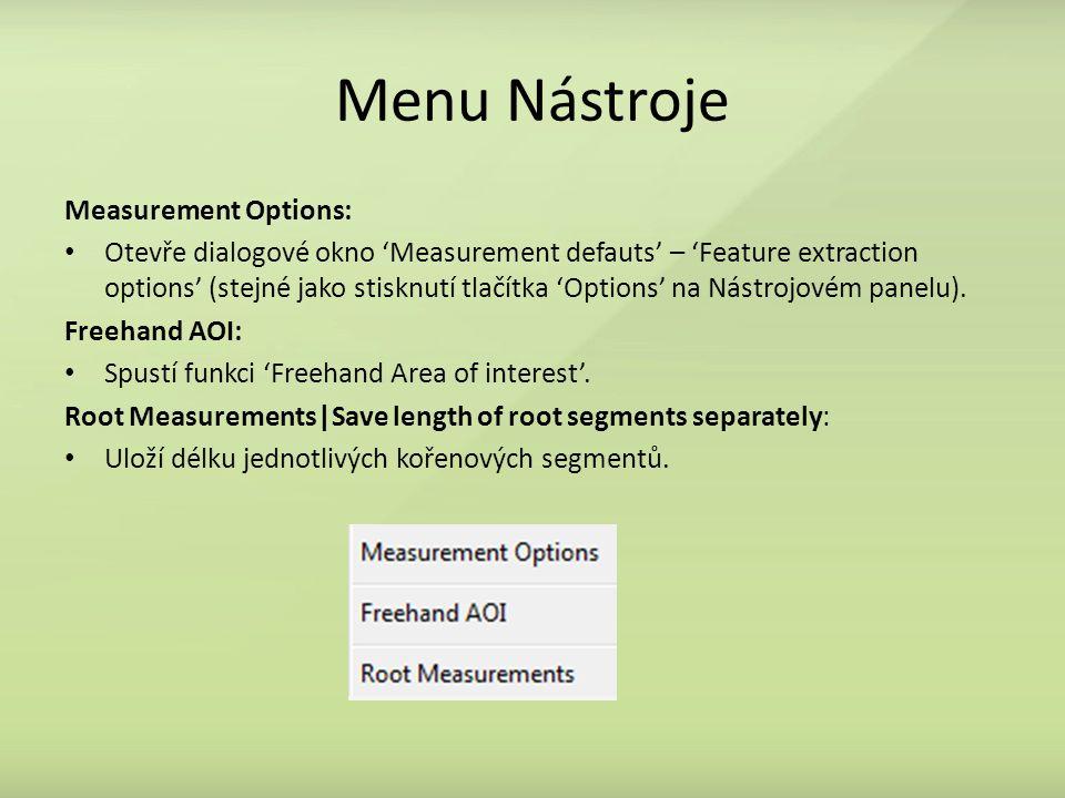 Menu Nástroje Measurement Options: Otevře dialogové okno 'Measurement defauts' – 'Feature extraction options' (stejné jako stisknutí tlačítka 'Options
