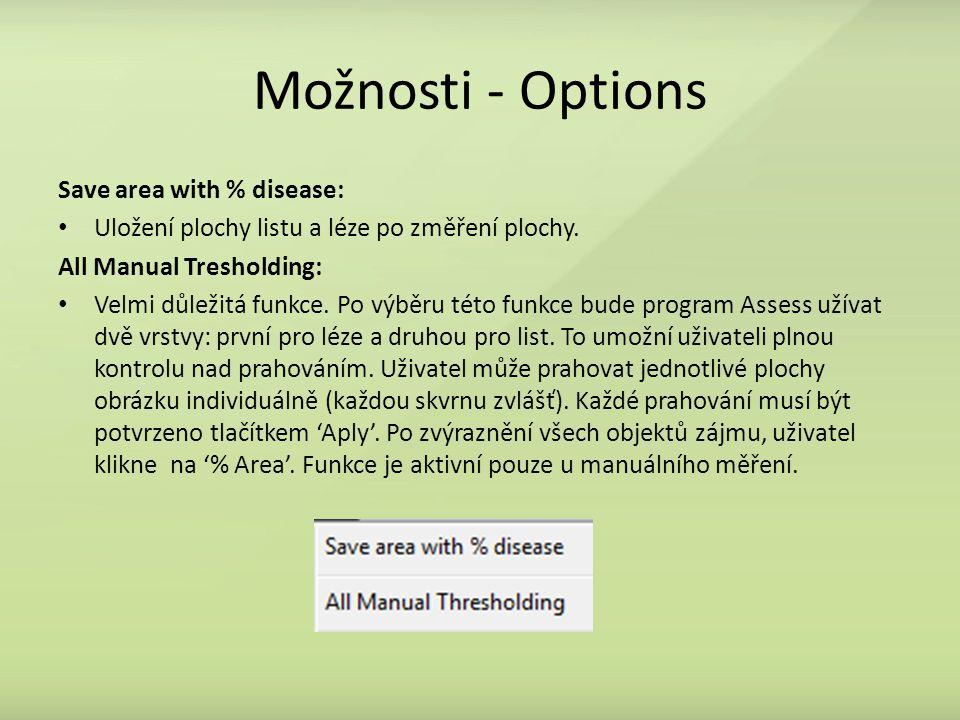 Save area with % disease: Uložení plochy listu a léze po změření plochy.