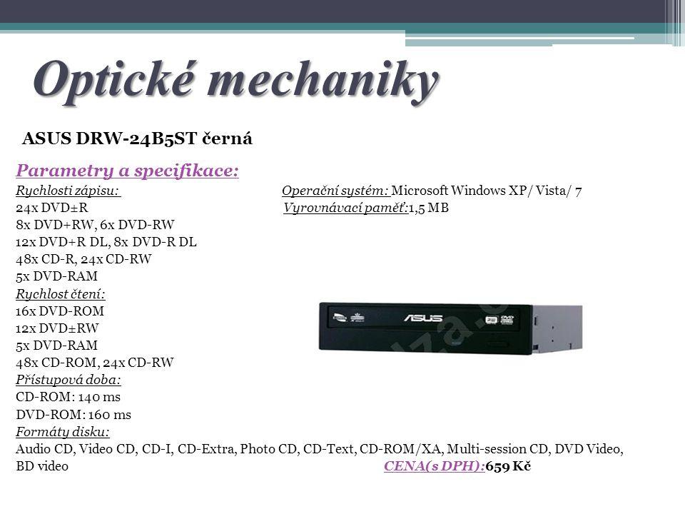 Optické mechaniky ASUS DRW-24B5ST černá Parametry a specifikace: Rychlosti zápisu: Operační systém: Microsoft Windows XP/ Vista/ 7 24x DVD±R Vyrovnáva