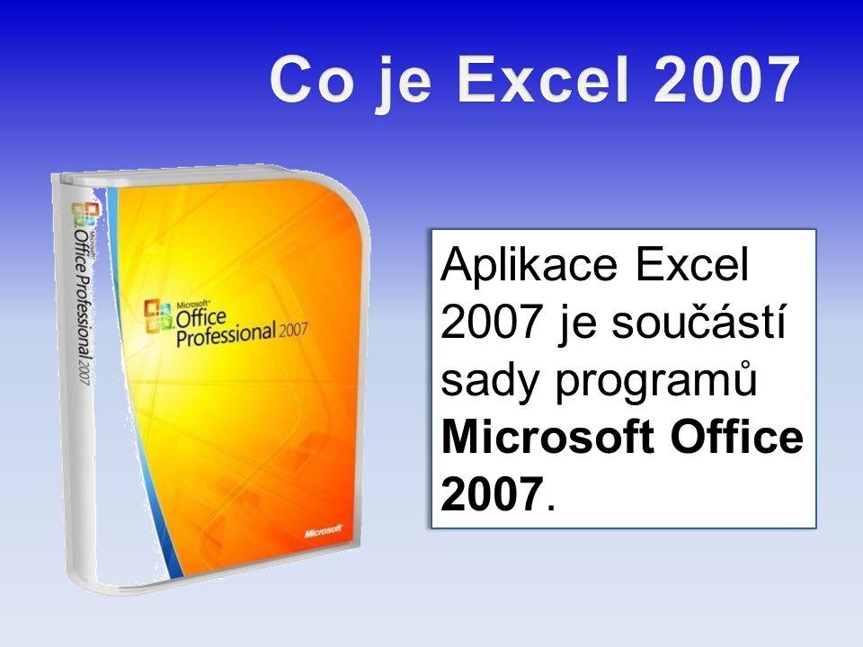 Aplikace Excel 2007 je součástí sady programů Microsoft Office 2007.