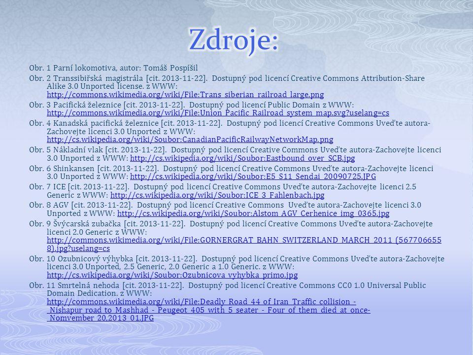 Obr. 1 Parní lokomotiva, autor: Tomáš Pospíšil Obr. 2 Transsibiřská magistrála [cit. 2013-11-22]. Dostupný pod licencí Creative Commons Attribution-Sh