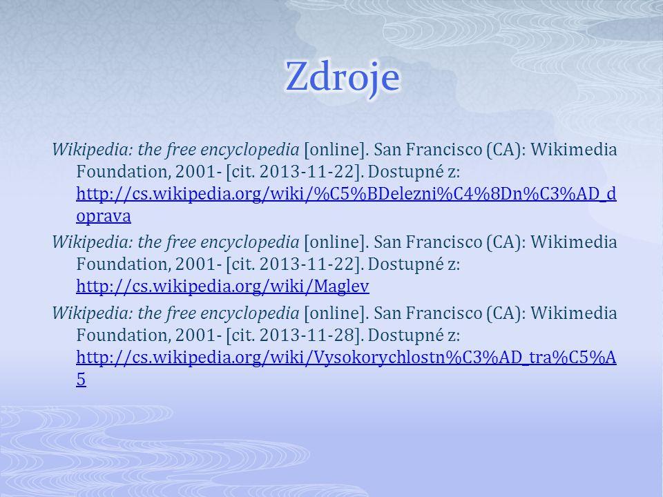 Wikipedia: the free encyclopedia [online]. San Francisco (CA): Wikimedia Foundation, 2001- [cit. 2013-11-22]. Dostupné z: http://cs.wikipedia.org/wiki