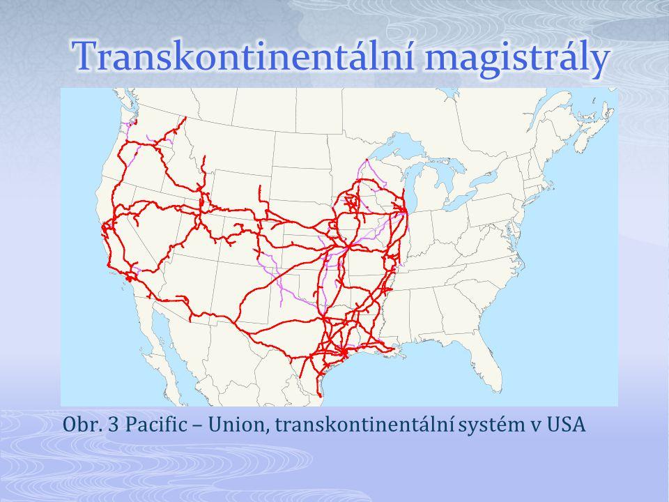 Obr. 3 Pacific – Union, transkontinentální systém v USA