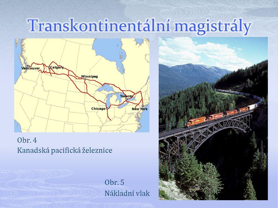 Obr. 4 Kanadská pacifická železnice Obr. 5 Nákladní vlak