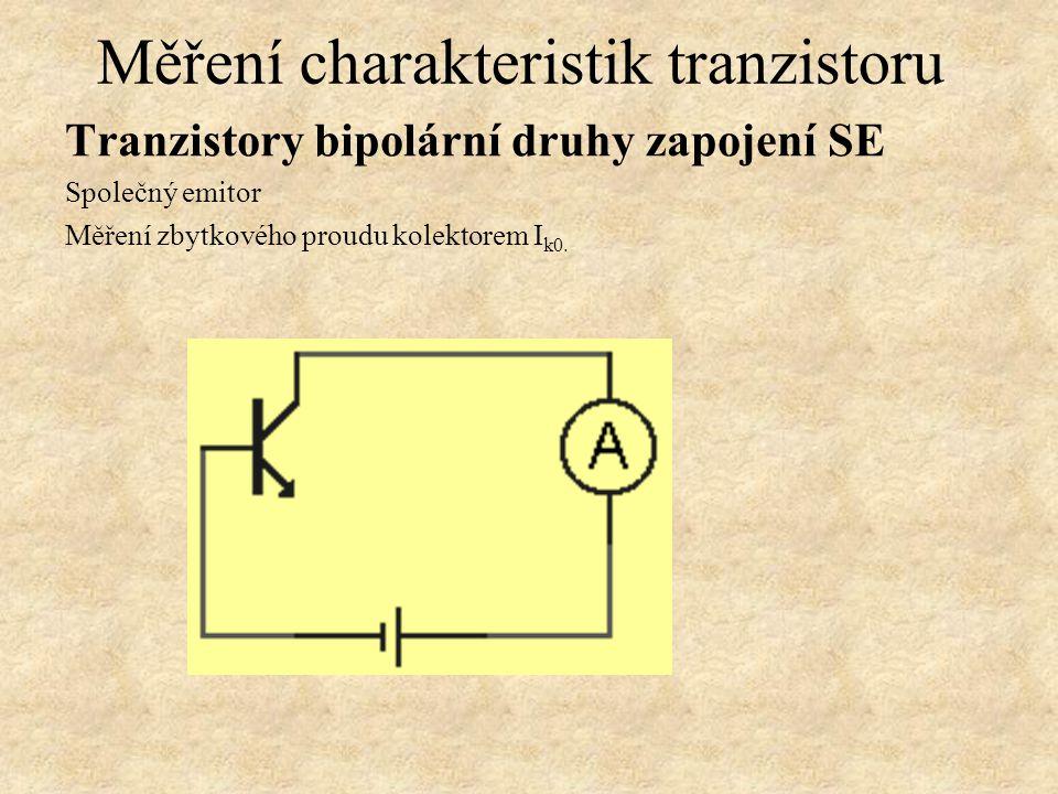 Tranzistory bipolární, druhy zapojení - SE Měření charakteristik tranzistoru Charakteristiky bipolárních tranzistorů - síť charakteristik čtyřpólu.